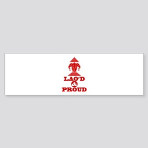 LAO'D & PROUD Bumper Sticker